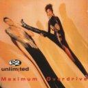 2 Unlimited - Maximum Overdrive (Speedaum Version)