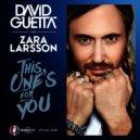 David Guetta ft Zara Larsson vs Max Lean & Avaro  - This One\'s For You (Tony Helou Mash Up) (Tony Helou Mashup)