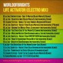 WorldOfBrights - Life Activator  (electro mix)