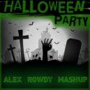 Syntheticsax & DJ DimixeR vs. Kolya Funk & Eddie G - Halloween Party (Alex Rowdy Mash Up) ((Alex Rowdy Mashup))