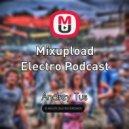 AndreyTus -  Mixupload Electro Podcast # 19 ()