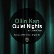 Ollin Kan feat. Liam Chan - Quiet Nights (Norwood & Hills Remix) (Norwood & Hills Remix)
