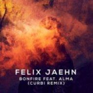 Alma,Felix Jaehn - Bonfire (Curbi Remix)