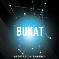 Bukat - Meditation Energy (Original Mix)