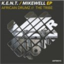 K.E.N.T., MIKEWELL - The Tribe (Original Mix)