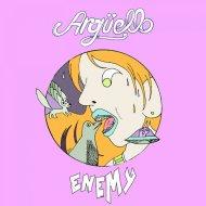 Argüello & Natalie Major - Enemy (feat. Natalie Major)  (Original Mix)