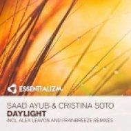 Saad Ayub & Cristina Soto - Daylight (Frainbreeze Remix)