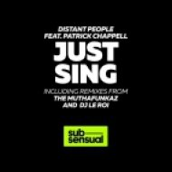 Distant People feat. Patrick Chappell  - Just Sing (The MuthaFunkaz Instrumental)