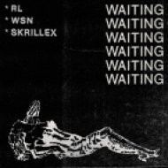 RL Grime & What So Not & Skrillex - Waiting (Original mix)
