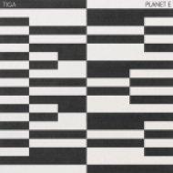 Tiga - Planet E (Danny Daze Remix)