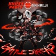 Knife Party & Tom Morello - Battle Sirens (Original mix)