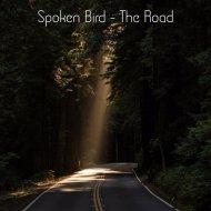 Spoken Bird - The Road (Original mix)