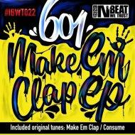 601 - Make Em Clap (Original mix)