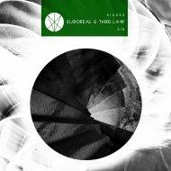 THIRD LAW & Suboreal - 318  (Original Mix)