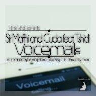 Sir Maffhi  &  cuda  &  Tshidi  - Voice Mail (feat. Tshidi) (Dawney Mac Remix)