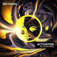 Maria Dark - Activation  (Original Mix)