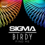 Sigmа - Find Мe (feat. Birdy)