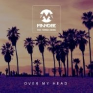 ManDee Ft. Thomas Daniel - Over My Head (Extended Mix)