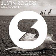 Justin Rogers & Nickolas Quartez - Dr. Moosa (Original Mix)