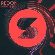 Redon - Infinite (Original Mix)