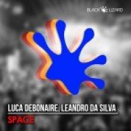 Luca Debonaire Ft. Leandro Da Silva - Space (Original Mix)