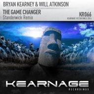 Bryan Kearney & Will Atkinson - The Game Changer (Standerwick  Radio Remix) (Standerwick Remix)