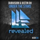 DubVision & Justin Oh - Under The Stars (Extended Mix)