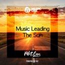 Pilot.One - Music Leading The Sun ()