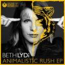 Beth Lydi - Animalistic (Original Mix)