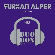 Furkan Alper - Lotus  (Original Mix)