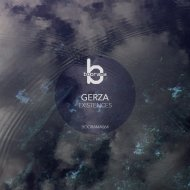 Gerza - Existences  (Original Mix)