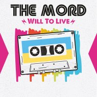 The Mord - Will To Live (Original Mix)