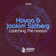 Hoyaa & Joakim Sjoberg - Watching the Horizon (Original Mix)