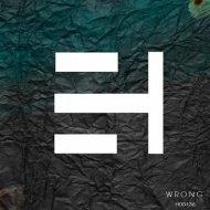 Lu George, Juan M. - Wrong (Original Mix)