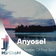 Anyosel - Keeper Of Your Soul (Original Mix)