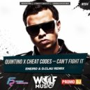 Quintino x Cheat Codes - Can\'t Fight It (Eneiro & D.Clau Radio  Remix) (Eneiro & D.Clau Radio  Remix)