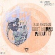 Craig Robinson - Who Are You (Original Mix)