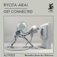 Ryota Arai - Get Connected (Original Mix)