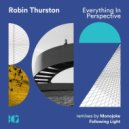 Robin Thurston - Everything In Perspective (Following Light Remix)