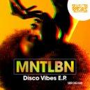 MNTLBN - Disco Vibes (Original Mix)