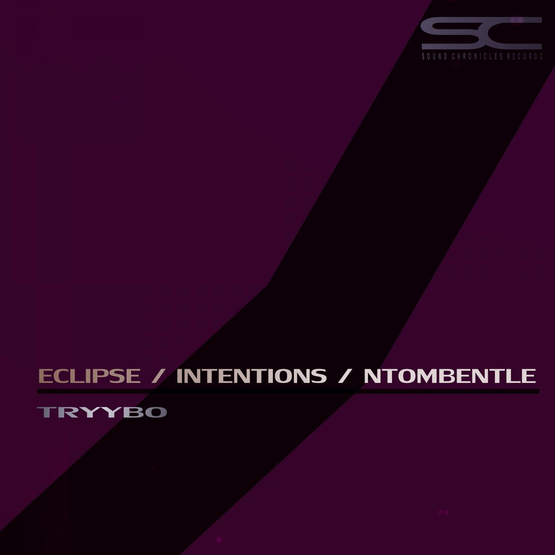 Tryybo - Intentions (Original Mix)