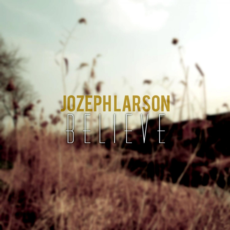 Joseph Larson - Believe (Original Mix)