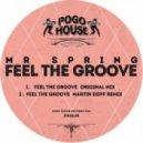 Mr Spring - Feel The Groove (Martin Depp Remix)