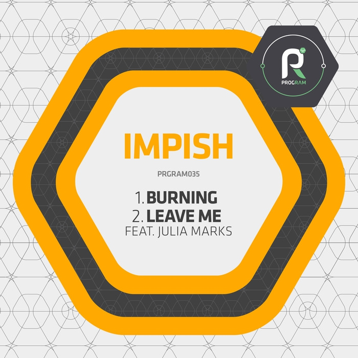 Impish feat. Julia Marks - Leave Me (Original mix)