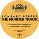 Lombard Street - Give A Chance (Original Mix)