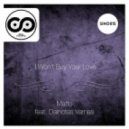 Matto feat. Dainotas Varnas - I Won\'t Buy Your Love (Extended Mix)