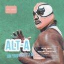 Alt-A - On Your System (Bear Moss & Mariion Christiian Remix)