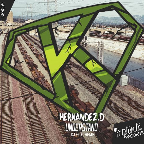 Hernandez.D - Understand (Original Mix)