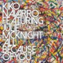 Kiko Navarro feat. Julie McKnight - All Because Of You (KOKI Dub)