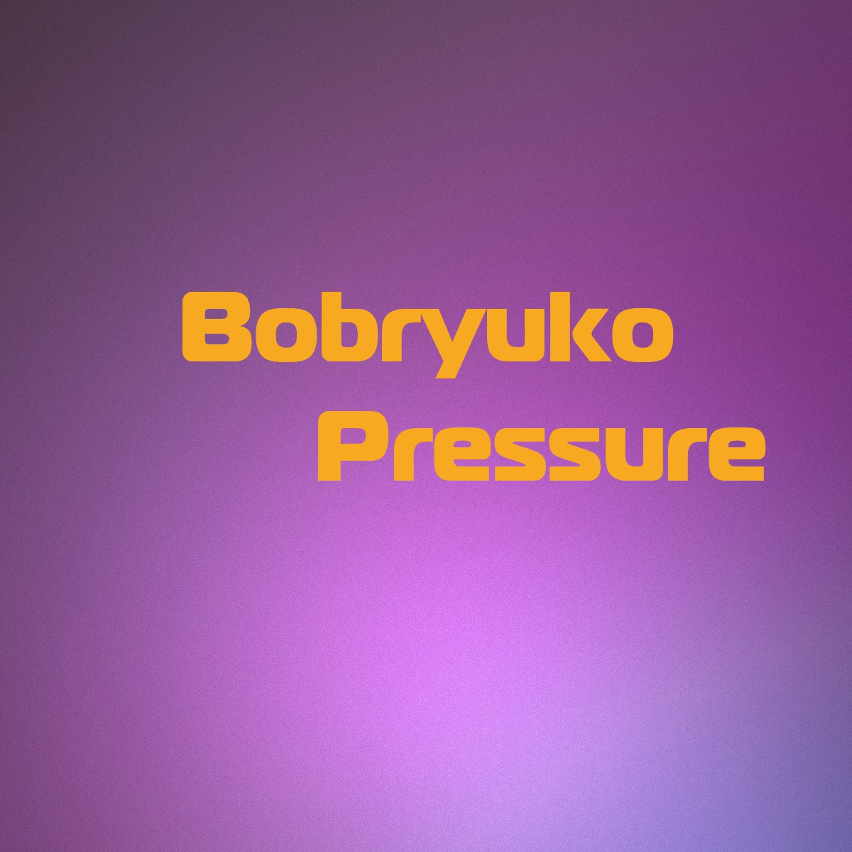 Bobryuko - Pressure (Original Mix)